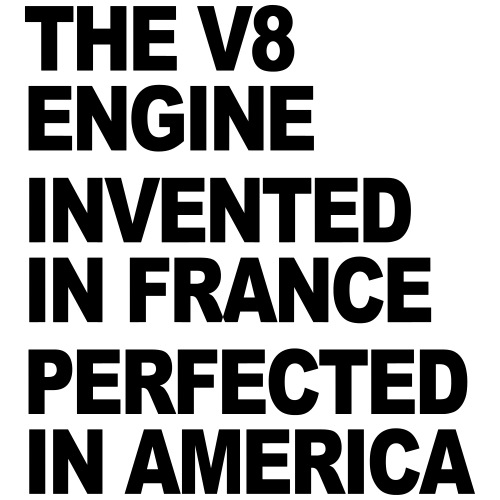 V8 Motor French Invented American Perfected