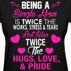 Being A Single Mom