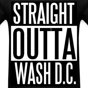 Straight Outta Wash DC T-Shirts - Men's T-Shirt