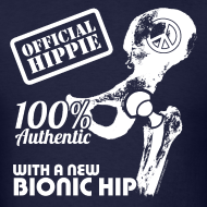 Design ~ Official Hippie with Bionic Hip, Hip Hip Hooray! on Back - Adult Standard Shirt