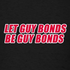LET GUY BONDS BE GUY BON T-Shirts