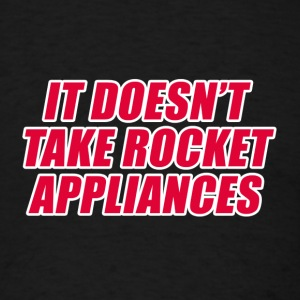 IT DOESN'T TAKE ROCKET AP T-Shirts - Men's T-Shirt