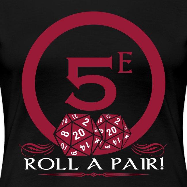 Roll A Pair Women's Premium T-Shirt