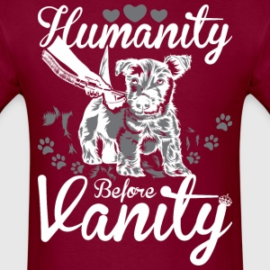Humanity Before Vanity - Men's T-Shirt