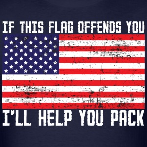 If This Flag Offends You I'll Help You Pack - Men's T-Shirt