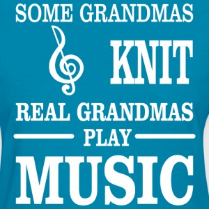 Some Grandmas Knit Real Grandmas Play Music - Women's T-Shirt