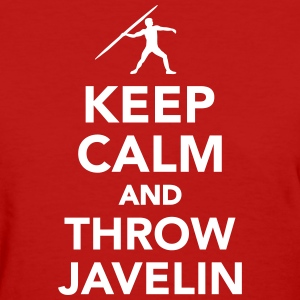 Keep calm and throw Javelin Women's T-Shirts - Women's T-Shirt
