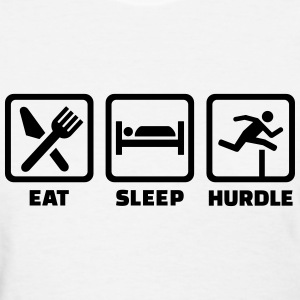 Eat Sleep Hurdle Women's T-Shirts - Women's T-Shirt