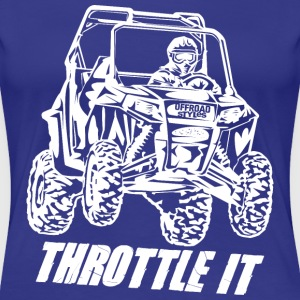 UTV Racer Throttle It Women's T-Shirts - Women's Premium T-Shirt