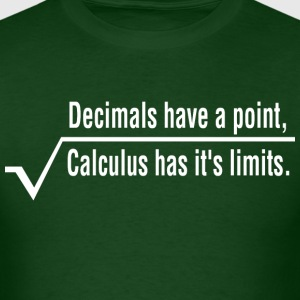 Decimals Have A Point Calculus Has Its Limits Math - Men's T-Shirt