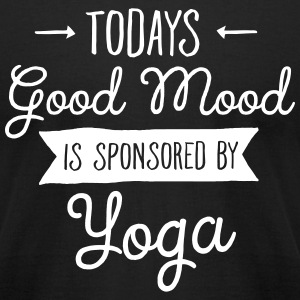 Todays Good Mood Is Sponsored By Yoga T-Shirts - Men's T-Shirt by American Apparel