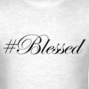 #Blessed T-Shirts - Men's T-Shirt