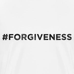 #FORGIVENESS - Men's Premium T-Shirt