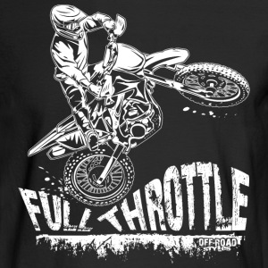 Dirt Biker Full Throttle Long Sleeve Shirts - Men's Long Sleeve T-Shirt