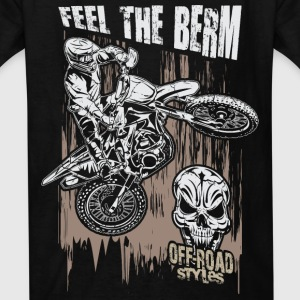 Motocross Feel The Berm Kids' Shirts - Kids' T-Shirt
