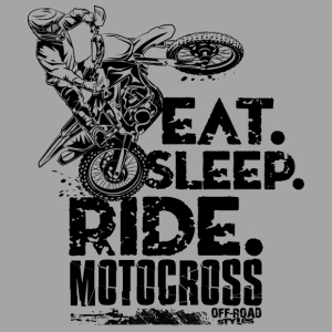 Motocross Eat Sleep Ride