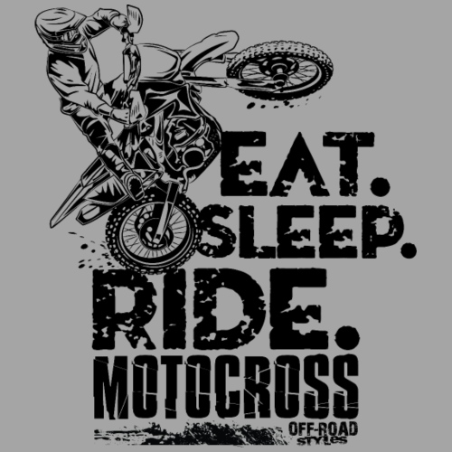 Motocross Eat Sleep Ride
