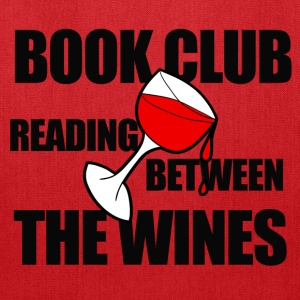 Book club wine humor  - Tote Bag