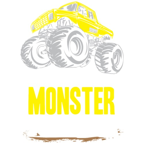 Think Monster Truck Yell