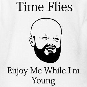 Time Flies...Enjoy Me While I'm Young - Short Sleeve Baby Bodysuit