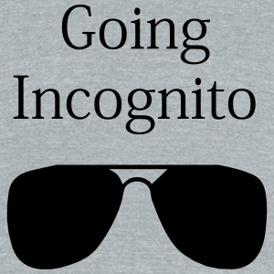 Going Incognito - Unisex Tri-Blend T-Shirt by American Apparel