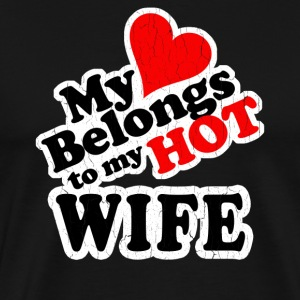 My Heart Belongs to My HOT Wife! (vintage look) - Men's Premium T-Shirt