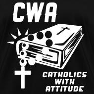 Design ~ CWA: CATHOLICS WITH ATTITUDE