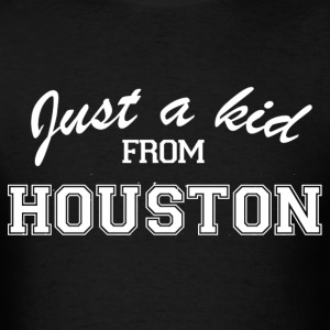 Just a Kid - Houston Shirt - Men's T-Shirt