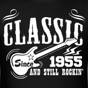 Classic Since 1955 And Still Rockin' T-Shirts - Men's T-Shirt