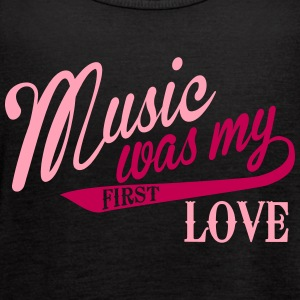 Music was my first love Tanks - Women's Flowy Tank Top by Bella