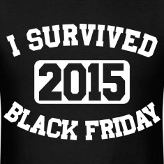 I Survived Black Friday 2015