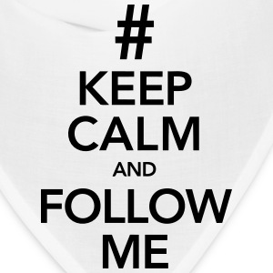KEEP CALM AND FOLLOW ME! Caps - Bandana