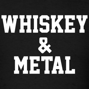 Whiskey & Metal T-Shirts - Men's T-Shirt