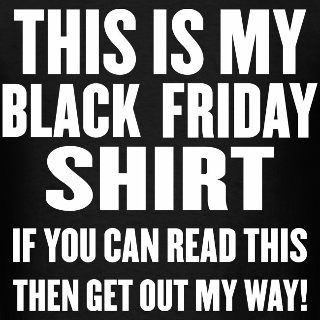Black Friday Shirt