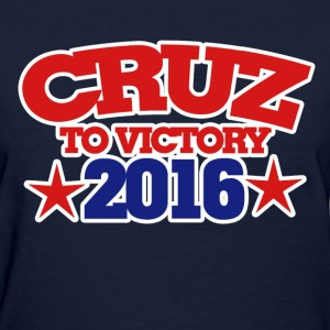 Ted Cruz to victory 2016 republican - Women's T-Shirt
