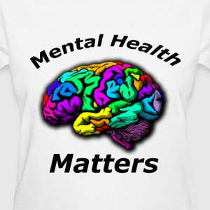Mental Health Matters Women's Tee - Women's T-Shirt