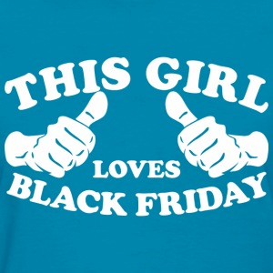 This Girl Loves Black Friday - Women's T-Shirt