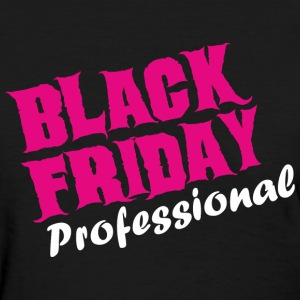 Black Friday Professional - Women's T-Shirt
