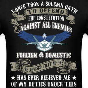 Once Took Solemn Oath Defend Constitution Duties - Men's T-Shirt