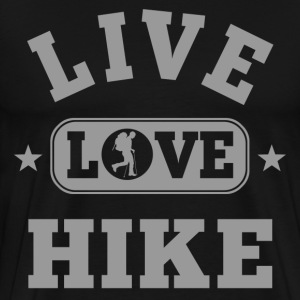 Live Love Hike T-Shirts - Men's Premium T-Shirt