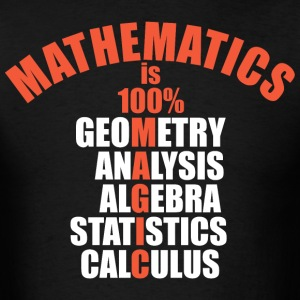 Mathematics Is 100 Percent Magic - Men's T-Shirt