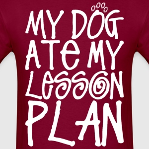 My Dog At My Lesson Plan - Men's T-Shirt