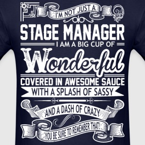 Stage Manager Wonderful Big Cup Of Sassy - Men's T-Shirt