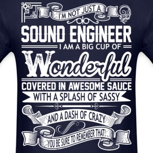 Sound Engineer Wonderful Big Cup Of Sassy - Men's T-Shirt