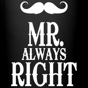Mr. always Right Mugs & Drinkware - Full Color Mug