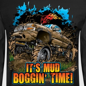 Mud Bogging Time Long Sleeve Shirts - Men's Long Sleeve T-Shirt