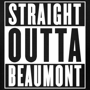 Straight Outta Beaumont T-Shirts - Men's T-Shirt