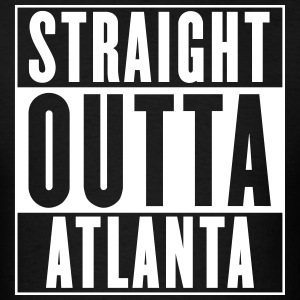Straight Outta Atlanta T-Shirts - Men's T-Shirt
