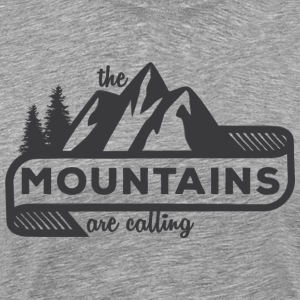 The Mountains Are Calling - Men's Premium T-Shirt