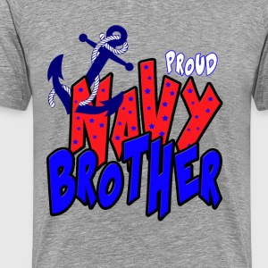 Proud Navy Brother T-Shirts - Men's Premium T-Shirt